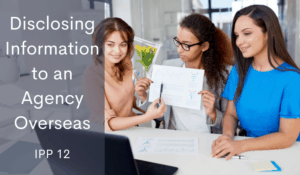 NZ Privacy Act IPP 12 disclosing information to an agency overseas