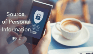 NZ Privacy Act IPP 2 source of personal information