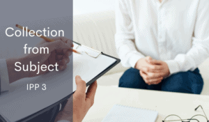 NZ Privacy Act IPP 3 collection from subject