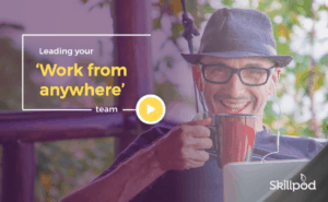 Leading your work from anywhere team